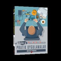 Dikeyeksen - Arduino ile Pratik Uygulamalar Kitabı