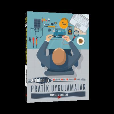 Arduino ile Pratik Uygulamalar Kitabı