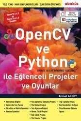 Abaküs Kitap - OpenCV ve Python ile Eğlenceli Projeler ve Oyunlar