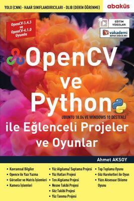 OpenCV ve Python ile Eğlenceli Projeler ve Oyunlar